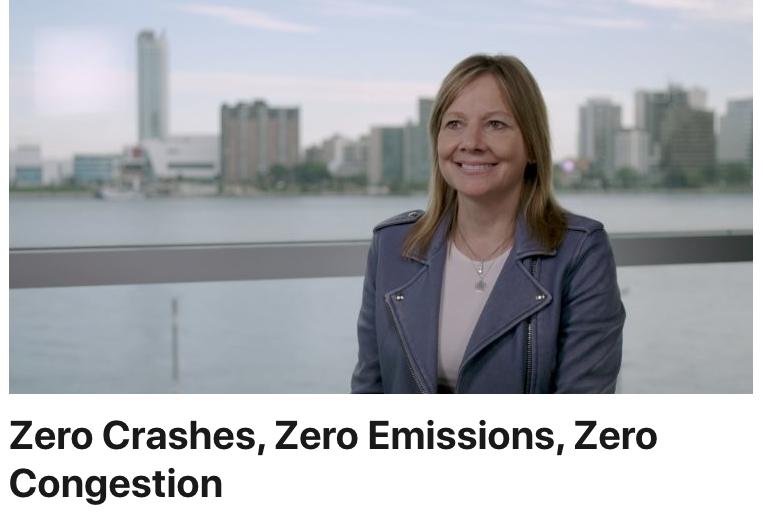 GM Zero Crashes-Zero Emissions-Zero Congestion-Mary Barra