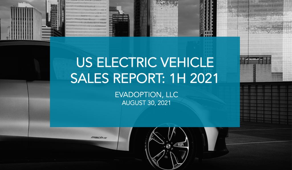US EV Sales Report-Q1 2021-featured image