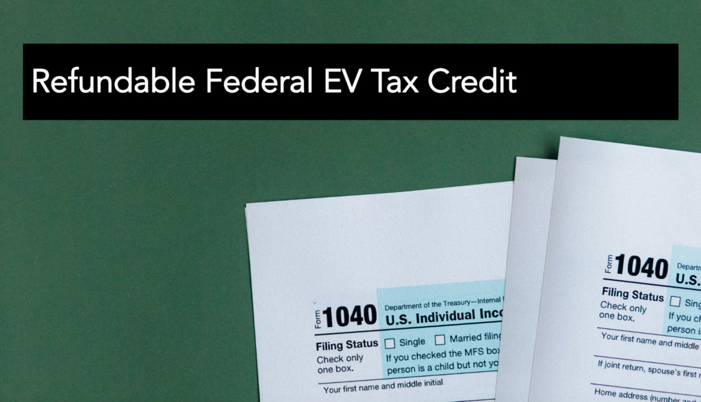 Refundable Federal EV tax credit-featured image